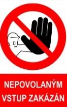 Nepovolaným osobám vstup zakázán